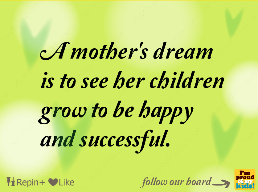 Quotes About My Kids: I Am Proud Of My Kids